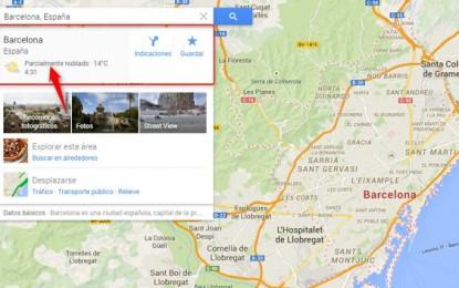 Ahora Google Maps muestra la hora local y el clima de cada ciudad
